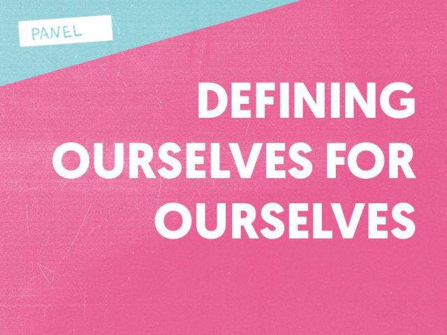 defining-ourselves-for-ourselves